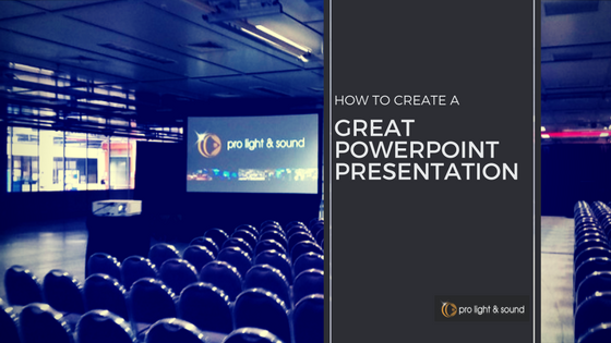 how to create a great powerpoint presentation pro light sound